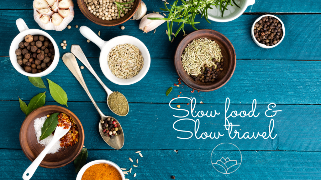 Slow food & Slow travel