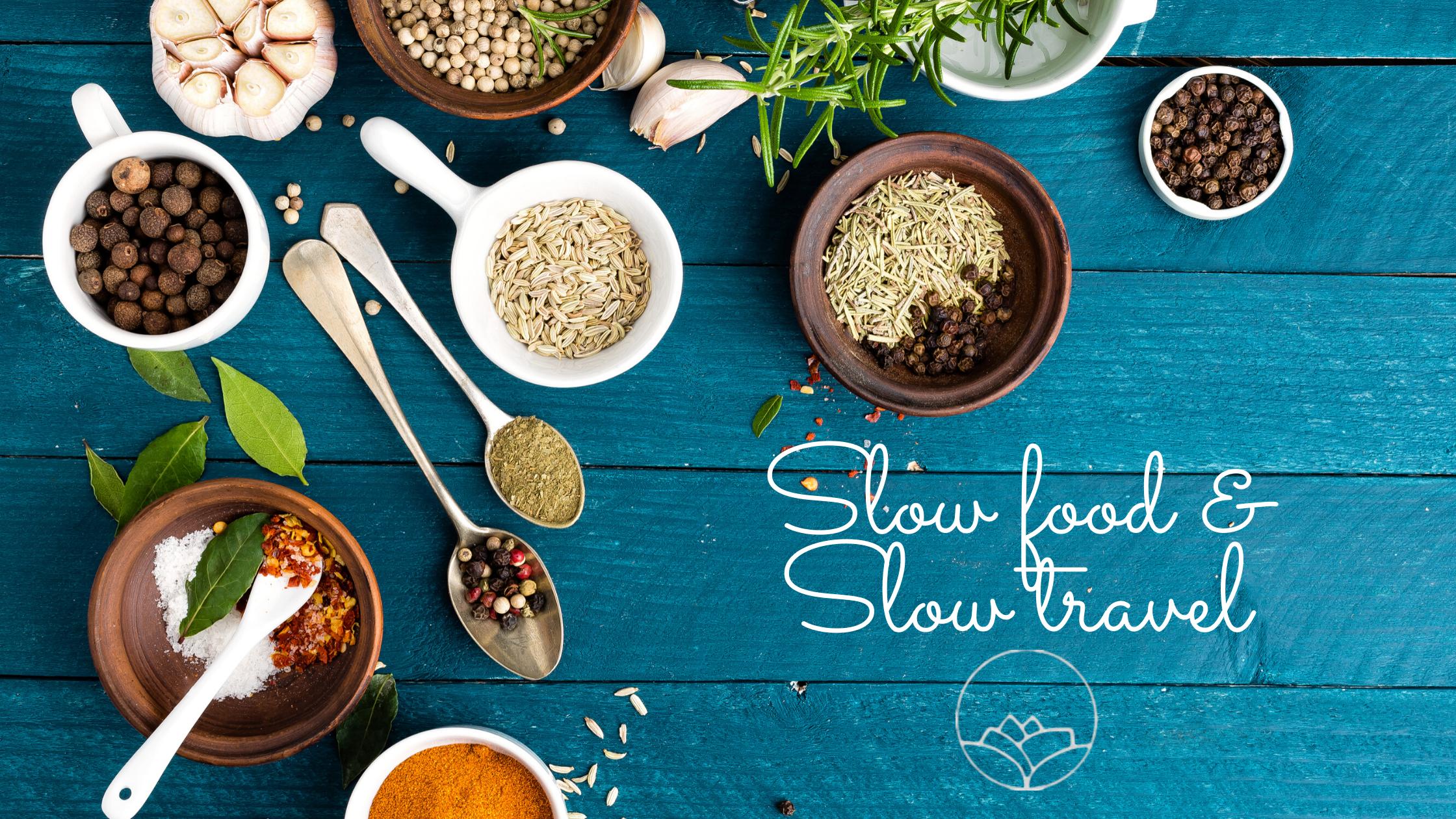 Slow food & Slow travel