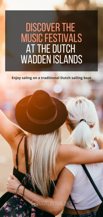 Discover the music festivals at the dutch Wadden islands.