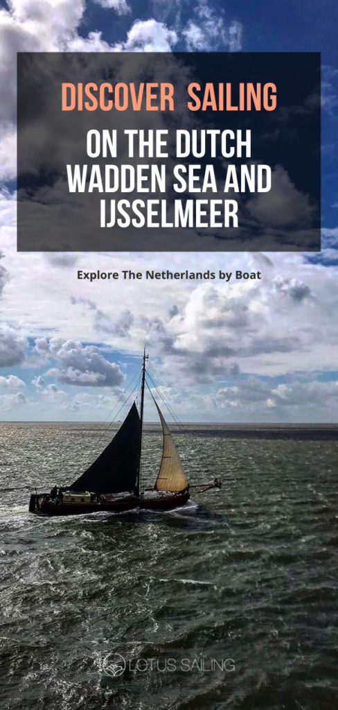 Discover sailing on the Dutch Wadden   sea and IJsselmeer