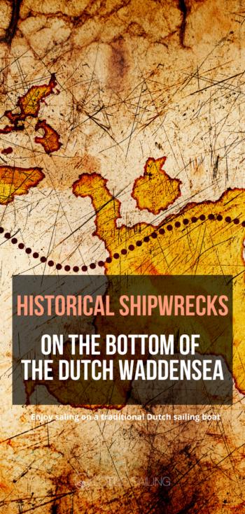 Historische scheepswrakken op de bodem van de Nederlandse Waddenzee.