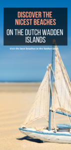 Discover the best beaches on the Dutch Wadden islands