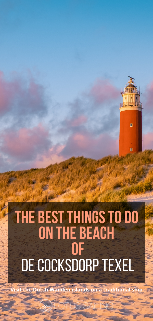 The best things to do on the beach of de Cocksdorp Texel